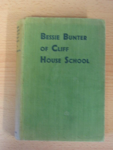 Photo of BESSIE BUNTER OF CLIFF HOUSE SCHOOL- Stock Number: 381762