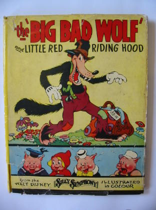 Photo of THE BIG BAD WOLF AND LITTLE RED RIDING HOOD written by Disney, Walt illustrated by Disney, Walt published by John Lane The Bodley Head (STOCK CODE: 381789)  for sale by Stella & Rose's Books
