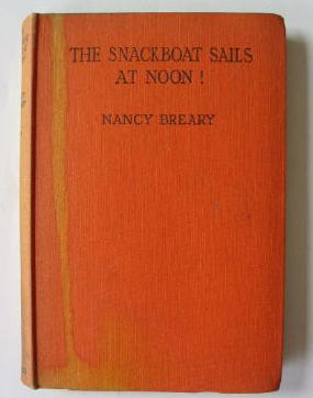 Photo of THE SNACKBOAT SAILS AT NOON! written by Breary, Nancy illustrated by Sindall, Alfred published by George Newnes Limited (STOCK CODE: 382661)  for sale by Stella & Rose's Books