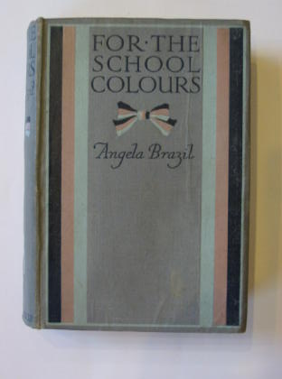Photo of FOR THE SCHOOL COLOURS written by Brazil, Angela illustrated by Salmon, Balliol published by Blackie & Son Ltd. (STOCK CODE: 383341)  for sale by Stella & Rose's Books