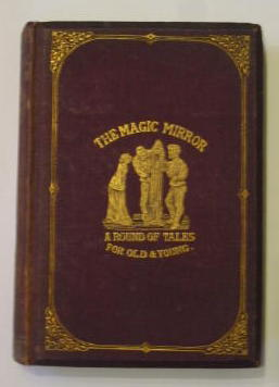 Photo of THE MAGIC MIRROR written by Gilbert, William illustrated by Gilbert, W.S. published by Alexander Strahan (STOCK CODE: 383552)  for sale by Stella & Rose's Books