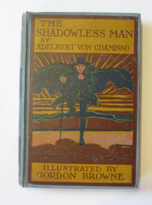 Photo of THE SHADOWLESS MAN written by Von Chamisso, Adelbert illustrated by Browne, Gordon published by Chatto & Windus (STOCK CODE: 383587)  for sale by Stella & Rose's Books