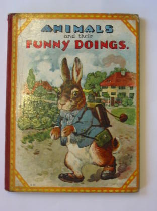 Photo of ANIMALS AND THEIR FUNNY DOINGS (STOCK CODE: 383823)  for sale by Stella & Rose's Books