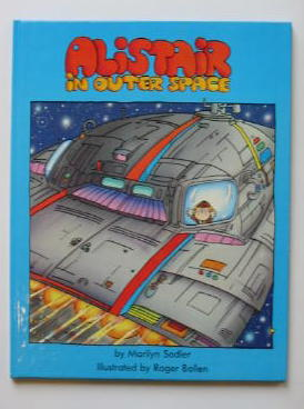 Photo of ALISTAIR IN OUTER SPACE written by Sadler, Marilyn illustrated by Bollen, Roger (STOCK CODE: 383923)  for sale by Stella & Rose's Books