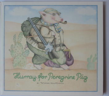 Photo of HURRAY FOR PEREGRINE PIG illustrated by Hauptmann, Tatjana published by Ernest Benn (STOCK CODE: 384217)  for sale by Stella & Rose's Books