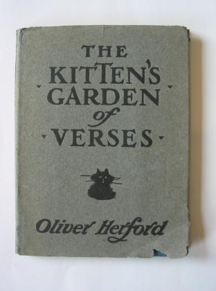 Photo of THE KITTEN'S GARDEN OF VERSES written by Herford, Oliver illustrated by Herford, Oliver published by Bickers & Son (STOCK CODE: 384322)  for sale by Stella & Rose's Books
