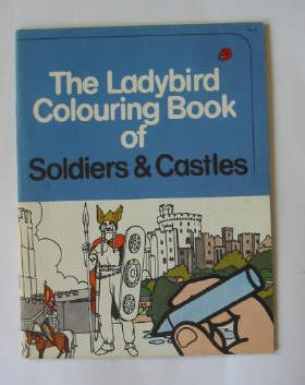 Photo of THE LADYBIRD COLOURING BOOK OF SOLDIERS & CASTLES- Stock Number: 384852