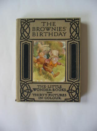Photo of THE BROWNIES' BIRTHDAY written by Golding, Harry illustrated by Maybank, Thomas published by Ward, Lock & Co. Ltd. (STOCK CODE: 385155)  for sale by Stella & Rose's Books