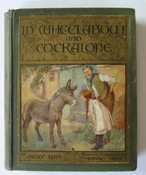 Photo of IN WHEELABOUT AND COCKALONE written by Rhys, Grace illustrated by Tarrant, Margaret Rhys, Megan published by George G. Harrap & Co. Ltd. (STOCK CODE: 385242)  for sale by Stella & Rose's Books