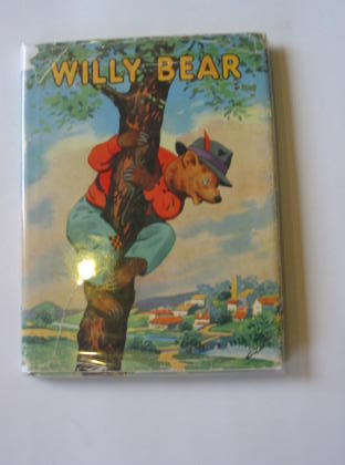 Photo of WILLY BEAR written by Kenyon, James illustrated by Higham, G. published by Juvenile Productions Ltd. (STOCK CODE: 400614)  for sale by Stella & Rose's Books