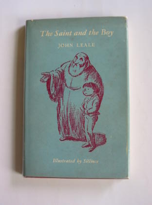 Photo of THE SAINT AND THE BOY written by Leale, John illustrated by Sillince,  published by The Epworth Press (STOCK CODE: 400616)  for sale by Stella & Rose's Books