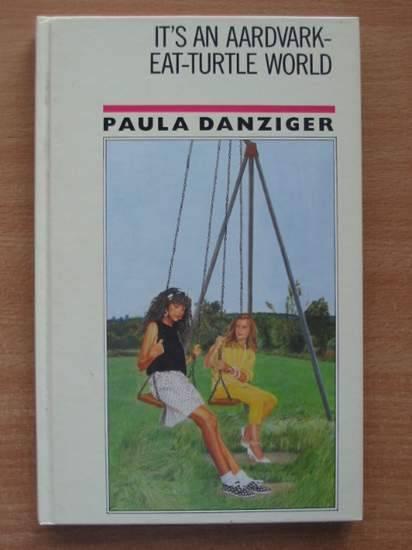 Photo of IT'S AN AARDVARK-EAT-TURTLE WORLD written by Danziger, Paula published by William Heinemann Ltd. (STOCK CODE: 425106)  for sale by Stella & Rose's Books