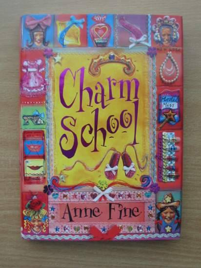 Photo of CHARM SCHOOL written by Fine, Anne illustrated by Asquith, Ros published by Doubleday (STOCK CODE: 425189)  for sale by Stella & Rose's Books