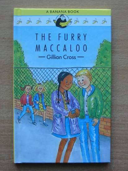 Photo of THE FURRY MACCALOO written by Cross, Gillian illustrated by Baker, Madeleine published by Heinemann (STOCK CODE: 425312)  for sale by Stella & Rose's Books