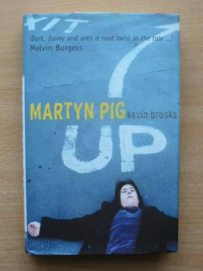 Photo of MARTYN PIG written by Brooks, Kevin published by The Chicken House (STOCK CODE: 425379)  for sale by Stella & Rose's Books