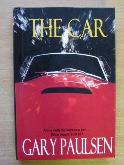 Photo of THE CAR written by Paulsen, Gary published by Macmillan Children's Books (STOCK CODE: 425541)  for sale by Stella & Rose's Books