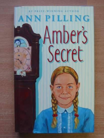 Photo of AMBER'S SECRET written by Pilling, Ann illustrated by Ambrus, Victor published by Collins (STOCK CODE: 425545)  for sale by Stella & Rose's Books