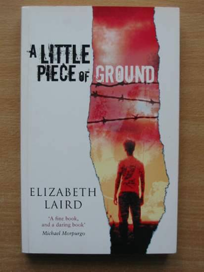 Photo of A LITTLE PIECE OF GROUND written by Laird, Elizabeth Nimr, Sonia published by Macmillan Children's Books (STOCK CODE: 425591)  for sale by Stella & Rose's Books