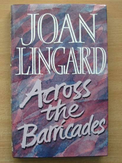 Photo of ACROSS THE BARRICADES written by Lingard, Joan published by Hamish Hamilton (STOCK CODE: 425656)  for sale by Stella & Rose's Books