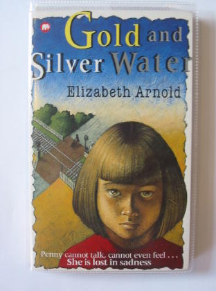 Photo of GOLD AND SILVER WATER written by Arnold, Elizabeth published by Mammoth (STOCK CODE: 426008)  for sale by Stella & Rose's Books