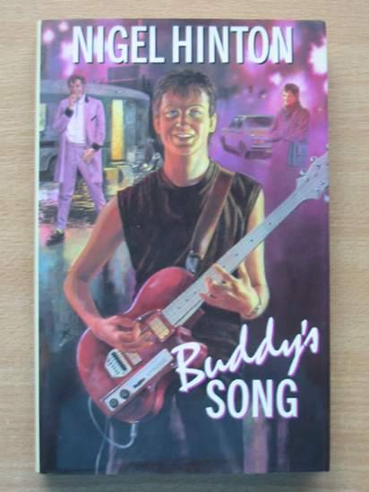 Photo of BUDDY'S SONG written by Hinton, Nigel published by J.M. Dent & Sons Ltd. (STOCK CODE: 426060)  for sale by Stella & Rose's Books