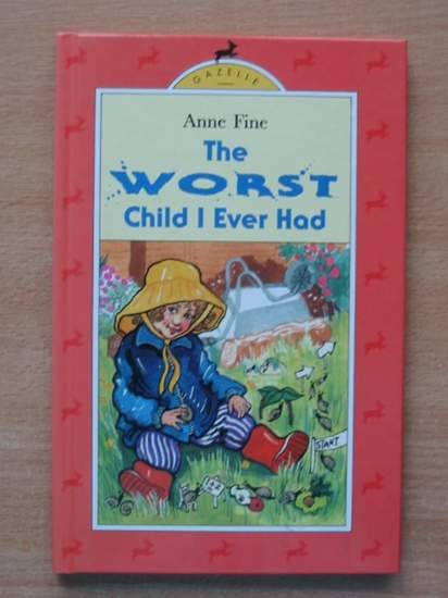Photo of THE WORST CHILD I EVER HAD written by Fine, Anne illustrated by Vulliamy, Clara published by Hamish Hamilton (STOCK CODE: 426110)  for sale by Stella & Rose's Books