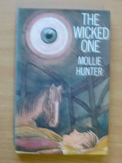 Photo of THE WICKED ONE written by Hunter, Mollie published by Hamish Hamilton (STOCK CODE: 426263)  for sale by Stella & Rose's Books