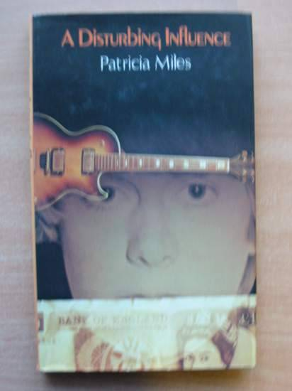 Photo of A DISTURBING INFLUENCE written by Miles, Patricia published by Hamish Hamilton (STOCK CODE: 426394)  for sale by Stella & Rose's Books
