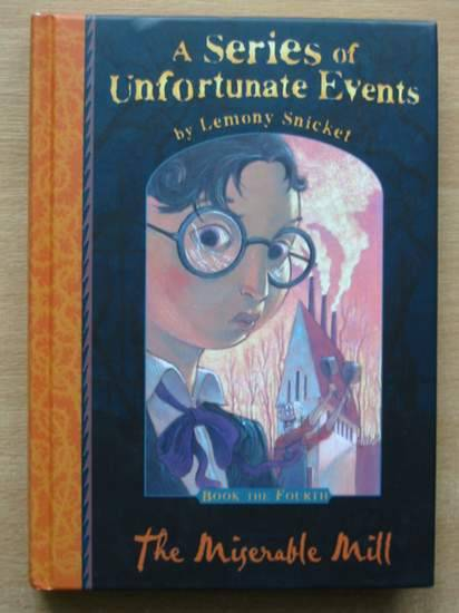 Photo of A SERIES OF UNFORTUNATE EVENTS: THE MISERABLE MILL written by Snicket, Lemony illustrated by Helquist, Brett published by Egmont Books Ltd. (STOCK CODE: 426473)  for sale by Stella & Rose's Books