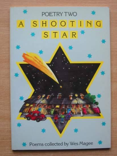 Photo of A SHOOTING STAR written by Magee, Wes illustrated by White, Lorraine published by Basil Blackwell (STOCK CODE: 426481)  for sale by Stella & Rose's Books