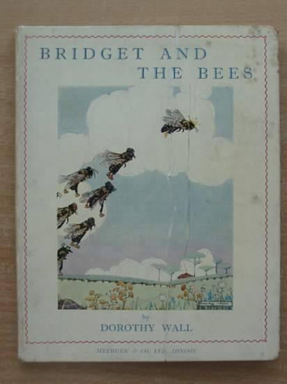 Photo of THE TALE OF BRIDGET AND THE BEES written by Wall, Dorothy illustrated by Wall, Dorothy published by Methuen & Co. Ltd. (STOCK CODE: 430207)  for sale by Stella & Rose's Books