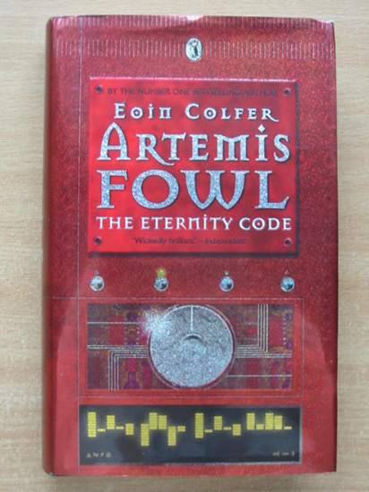 Photo of ARTEMIS FOWL THE ETERNITY CODE written by Colfer, Eoin published by Puffin Books (STOCK CODE: 430527)  for sale by Stella & Rose's Books