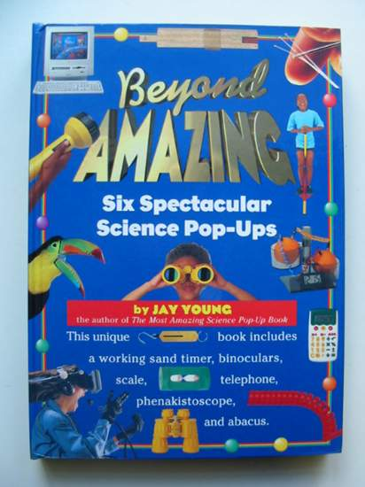 Photo of BEYOND AMAZING SIX SPECTACULAR SCIENCE POP-UPS- Stock Number: 432892