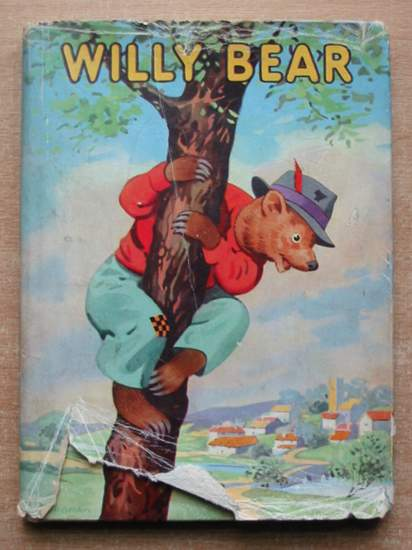 Photo of WILLY BEAR written by Kenyon, James illustrated by Higham, G. published by Juvenile Productions Ltd. (STOCK CODE: 433602)  for sale by Stella & Rose's Books