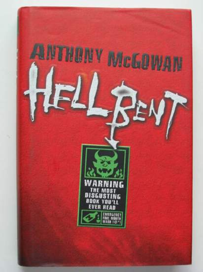 Photo of HELLBENT written by Mcgowan, Anthony published by Doubleday (STOCK CODE: 434833)  for sale by Stella & Rose's Books