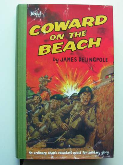 Photo of COWARD ON THE BEACH written by Delingpole, James published by The Bloomsbury Publishing Co. Ltd. (STOCK CODE: 436631)  for sale by Stella & Rose's Books