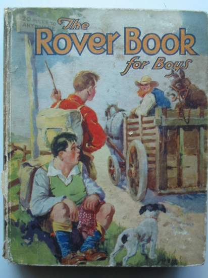 Photo of THE ROVER BOOK FOR BOYS 1932 written by Kaye, Crawford Ballantine, Jack et al,  published by D.C. Thomson & Co Ltd. (STOCK CODE: 437251)  for sale by Stella & Rose's Books