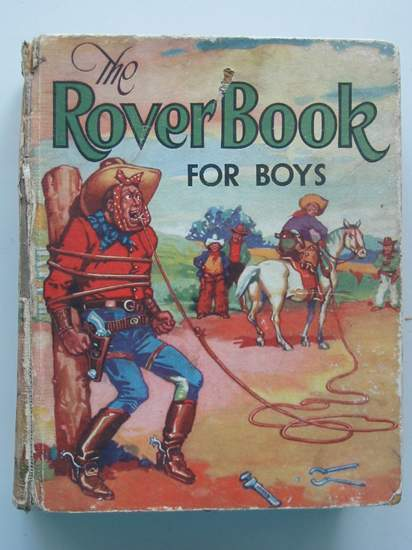 Photo of THE ROVER BOOK FOR BOYS 1938 written by Grant, Leslie<br />Spiers, C.L.<br />Drake, Alan<br />et al, published by D.C. Thomson &amp; Co Ltd. (STOCK CODE: 437520)  for sale by Stella & Rose's Books