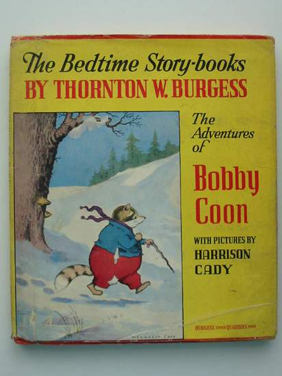 Photo of THE ADVENTURES OF BOBBY COON written by Burgess, Thornton W. illustrated by Cady, Harrison published by Little, Brown and Company (STOCK CODE: 437540)  for sale by Stella & Rose's Books