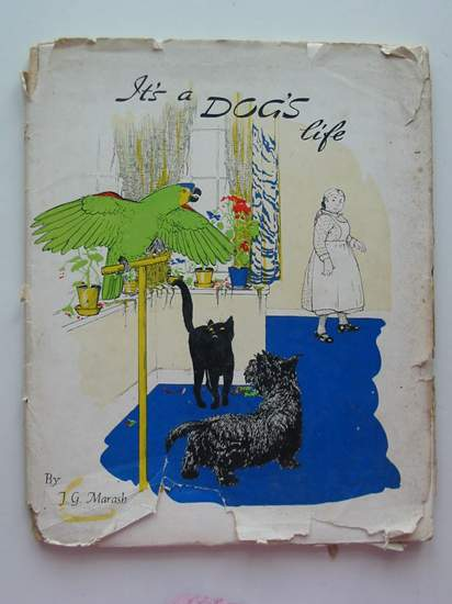 Photo of IT'S A DOG'S LIFE written by Marash, J.G. illustrated by Perkins, Gwendoline published by Edwards The Printers Limited (STOCK CODE: 437795)  for sale by Stella & Rose's Books