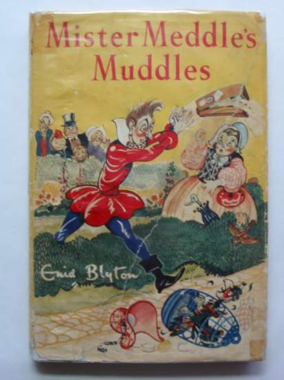 Photo of MISTER MEDDLE'S MUDDLES written by Blyton, Enid illustrated by Turvey, Rosalind M. Mercer, Joyce published by George Newnes Ltd. (STOCK CODE: 439689)  for sale by Stella & Rose's Books