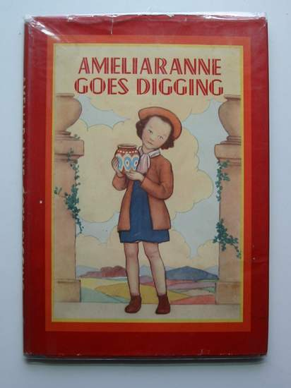 Photo of AMELIARANNE GOES DIGGING written by Wood, Lorna illustrated by Pearse, S.B. published by George G. Harrap & Co. Ltd. (STOCK CODE: 441850)  for sale by Stella & Rose's Books