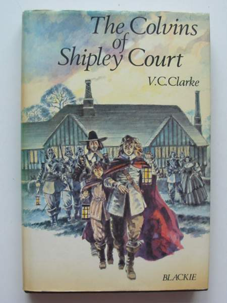Photo of THE COLVINS OF SHIPLEY COURT written by Clarke, V.C. published by Blackie & Son Ltd. (STOCK CODE: 443060)  for sale by Stella & Rose's Books