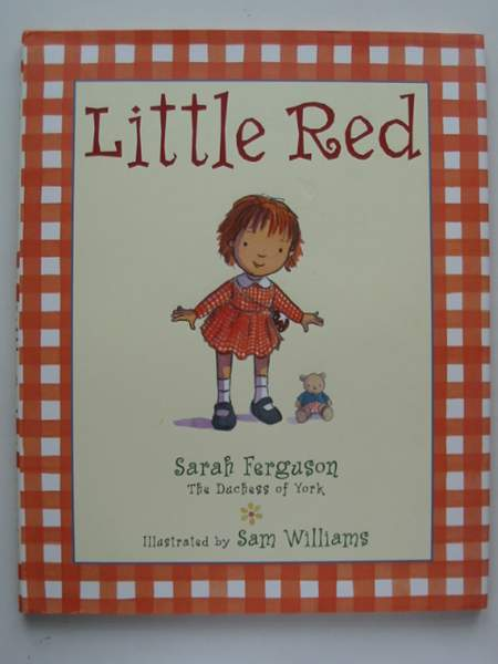 Photo of LITTLE RED written by Ferguson, Sarah illustrated by Williams, Sam published by Simon & Schuster Books For Young Readers (STOCK CODE: 443662)  for sale by Stella & Rose's Books