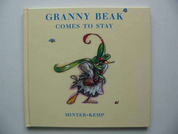 Photo of GRANNY BEAK COMES TO STAY written by Minter-Kemp,  illustrated by Minter-Kemp,  published by Tom Dickins Fine Art (STOCK CODE: 444212)  for sale by Stella & Rose's Books