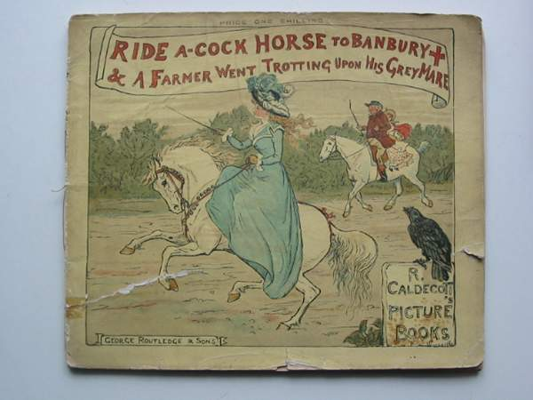 Photo of RIDE A-COCK HORSE TO BANBURY CROSS & A FARMER WENT TROTTING UPON HIS GREY MARE illustrated by Caldecott, Randolph published by Frederick Warne & Co Ltd. (STOCK CODE: 445314)  for sale by Stella & Rose's Books