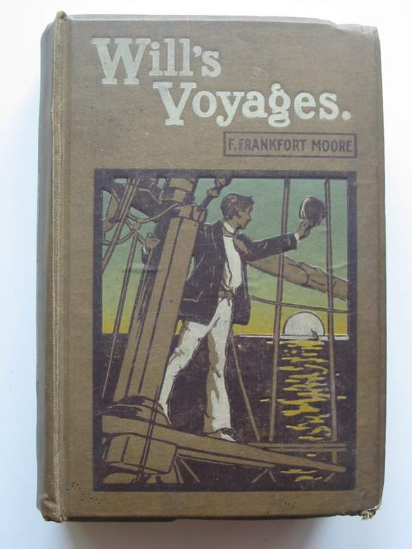 Photo of WILL'S VOYAGES written by Moore, F. Frankfort illustrated by Overend, W.H. published by Society for Promoting Christian Knowledge (STOCK CODE: 447062)  for sale by Stella & Rose's Books