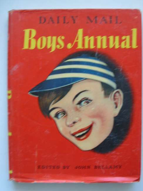 Photo of DAILY MAIL BOYS ANNUAL written by Bellamy, John Johns, W.E. et al,  published by Associated Newspapers Ltd. (STOCK CODE: 448323)  for sale by Stella & Rose's Books