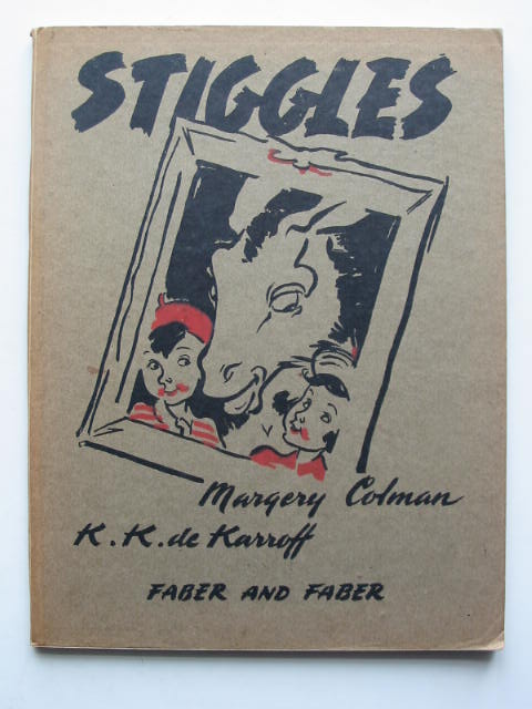 Photo of STIGGLES written by De Karroff, K.K. illustrated by Colman, Margery published by Faber & Faber (STOCK CODE: 449477)  for sale by Stella & Rose's Books