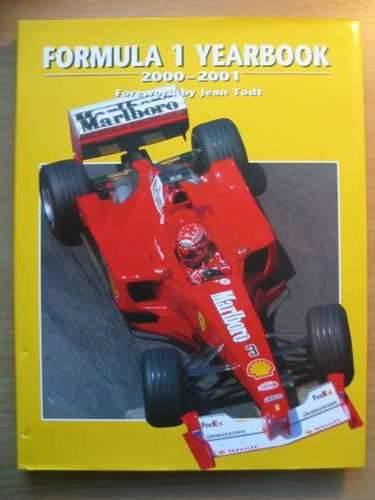 Photo of FORMULA 1 YEARBOOK 2000-2001 written by Domenjoz, Luc Todt, Jean published by Parragon (STOCK CODE: 485425)  for sale by Stella & Rose's Books